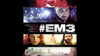 #EM3 REDBAND TRAILER
