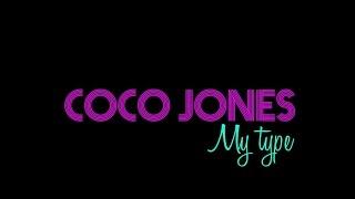 Coco Jones-My Type (Lyric Video)