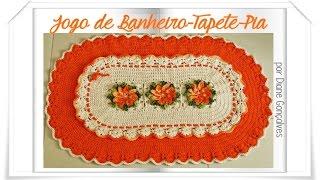Jogo de Banheiro em Crochê- Tapete Pia