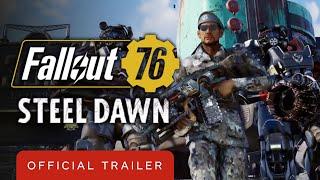 Fallout 76: Steel Dawn -