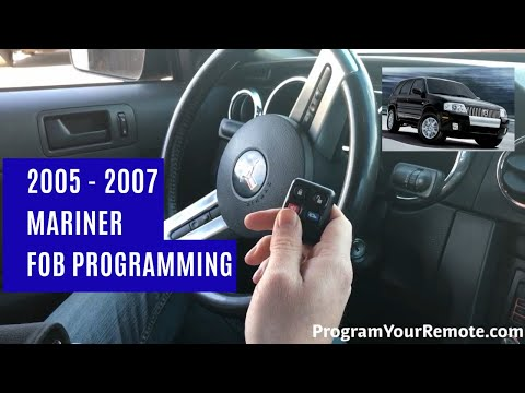 How To Program A Mercury Mariner Remote Key Fob 2005 - 2007