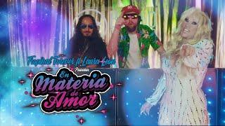 Tropikal Forever, Laura León - En Materia de Amor (Video Oficial)