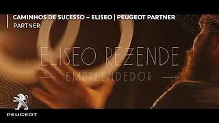 Peugeot do Brasil - Partner - Caminhos de Sucesso - Eliseo