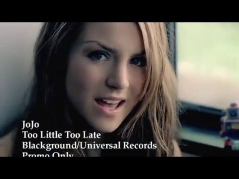 JoJo   Too Little, Too Late (Official Music Video 720p HD).mp4
