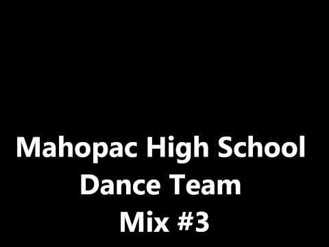 Mahopac High School Dance Team Mix#3