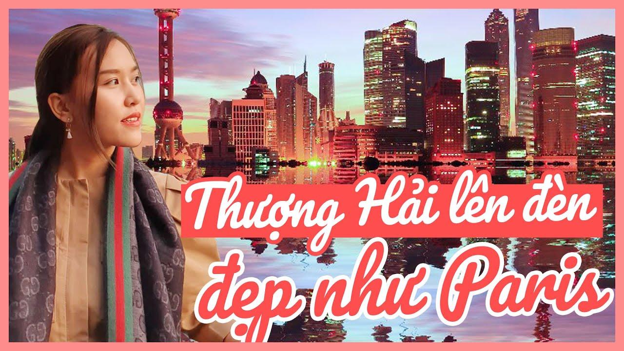 Thượng Hải lên đèn đẹp như Paris Phương Đông 🏙 | 3 ngày vẫn không đi hết Thượng Hải