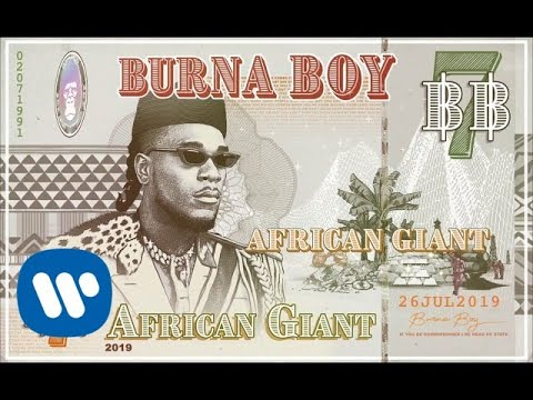 Burna Boy - African Giant [Official Audio]