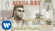Burna Boy - African Giant (Official Audio)