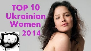 Top 10 Charming Ukrainian Women 2014