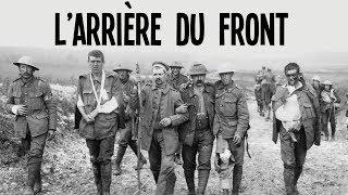 Comment vit un soldat de la Grande Guerre à l'arrière du front ?