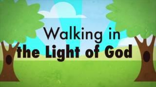 Walking in the Light of God Lyric Sing a Long