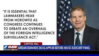 Rep. Jordan demands DOJ Inspector General appear before House Judiciary panel