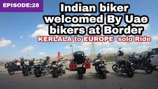 World Ride| EP:28| Indian Bike In UAE ,നാട്ടിലെ വണ്ടി ഇനി ദുബായിലും...😍