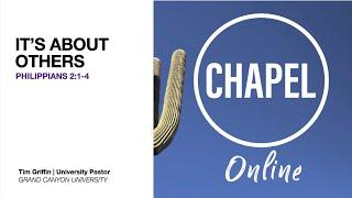 It's About Others | GCU Chapel Online Sept 7, 2020