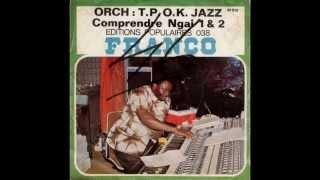Comprendre Ngai 1 2 Franco Franco le T.P. O.K. Jazz.mp3