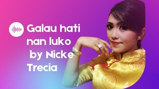Video Galau Hati Nan Luko   Nicke Trecia download MP3, 3GP, MP4, WEBM, AVI, FLV Oktober 2017