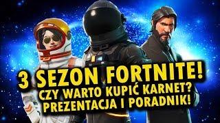 FORTNITE SEZON 3 PL - czy warto kupić karnet? Prezentacja i poradnik!