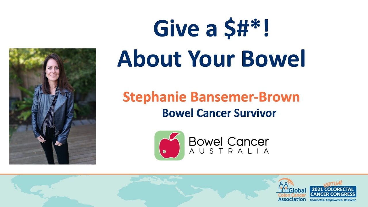 Give a $#*! About Your Bowel. Presenter: Stephanie Bansemer-Brown