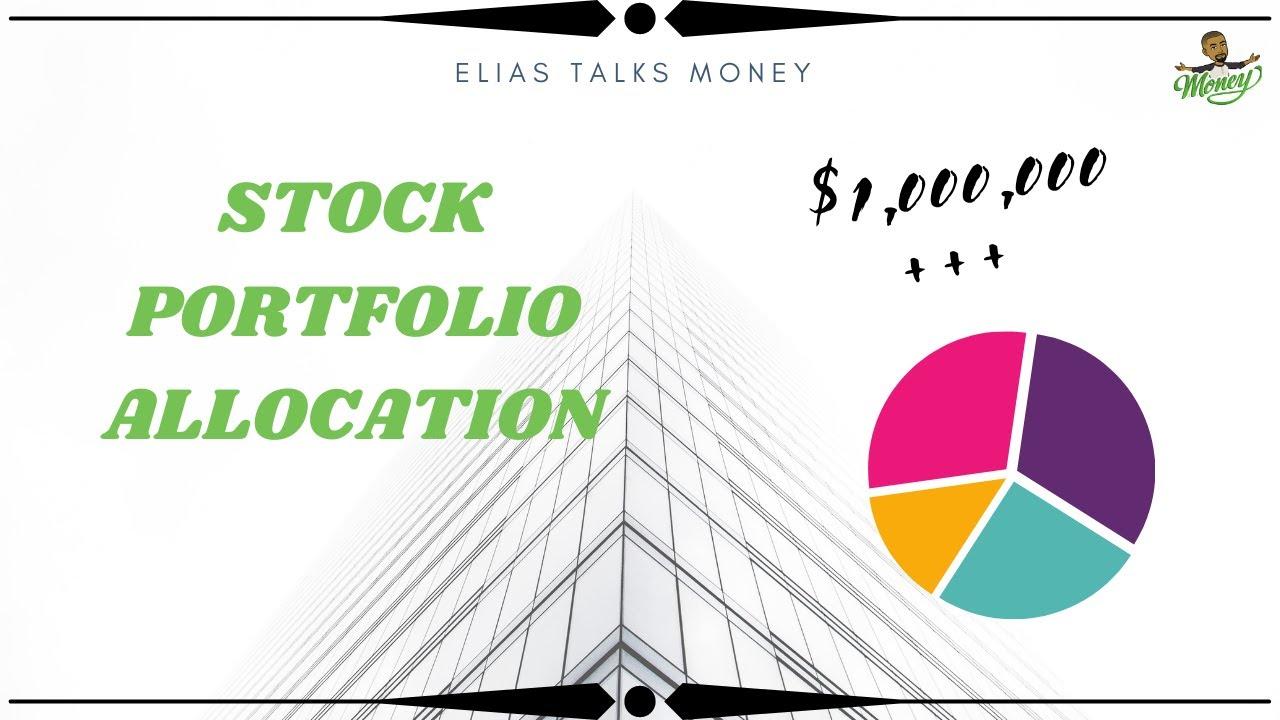 Portfolio Construction Tips   How I Allocate my $1,000,000 +++ Portfolio