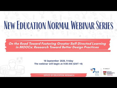 [NEN Webinar Series] On The Road Toward Fostering Greater Self-directed Learning In MOOCs
