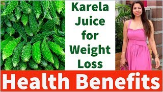 How to Lose Weight with Karela Juice (Bitter Gourd) | Health Benefits | Fat to Fab | Suman SunShine
