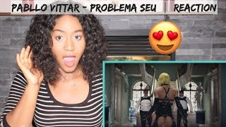 *EPIC* Pabllo Vittar - Problema Seu (Official Music Video) | REACTION