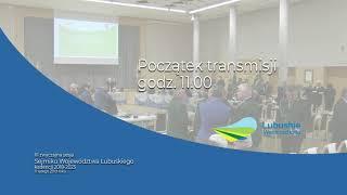 III sesja Sejmiku Wojewodztwa Lubuskiego