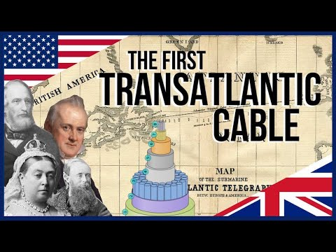 The Story Of The First Transatlantic Cable