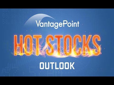 Hot Stocks Outlook July 1, 2016