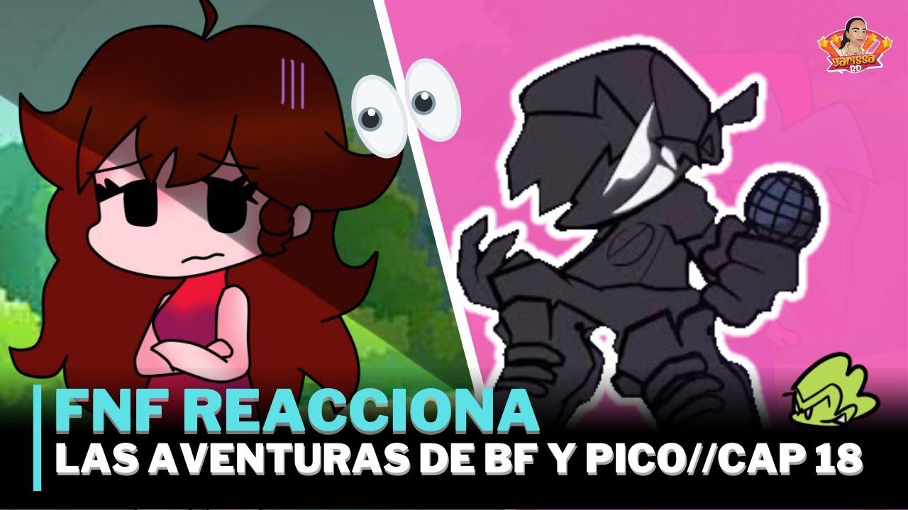 FNF Reacciona a Las Aventuras de BOYFRIEND y PICO//+Extra//Cap 18//Gacha Club