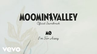 "Baixar MØ - Theme Song (I'm Far Away) (From the ""MOOMINVALLEY"" Official Soundtrack) (Lyric Video)"
