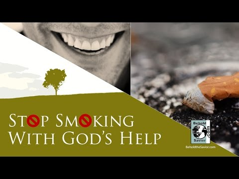 Stop Smoking With God's Help