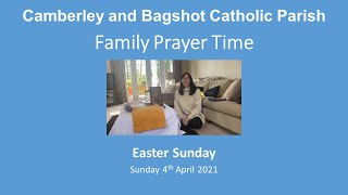 Family Prayer Time video for Easter Sunday(Year B), Sunday 4th April 2021