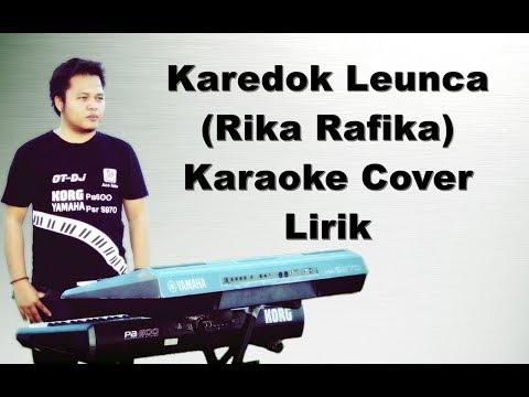 Karedok Leunca Karaoke | Rika Rafika | Karaoke Yamaha Psr s970