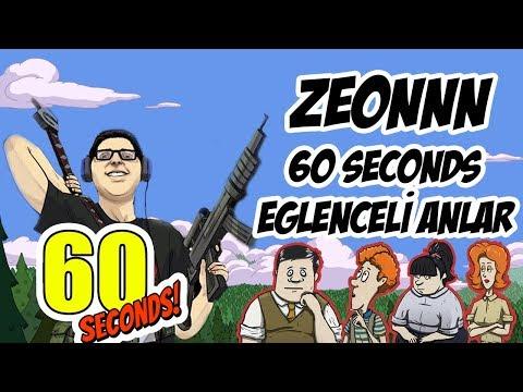ZEONNN | 60 SECONDS EĞLENCELİ ANLAR