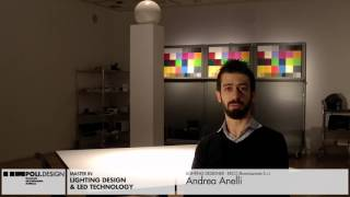 [Lighting Design & Led Technology] Student interview - Andrea Anelli