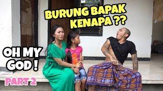 Download Video BURUNG BAPAK KENAPA ?? OH MY GOD part 2 MP3 3GP MP4
