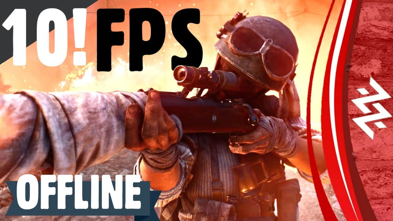 Top 10 'OFFLINE' FPS Games For Android & iOS [2020]