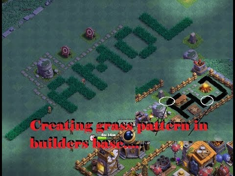 Secret Behind Grass Pattern In Clash Of Clans Builders Base..