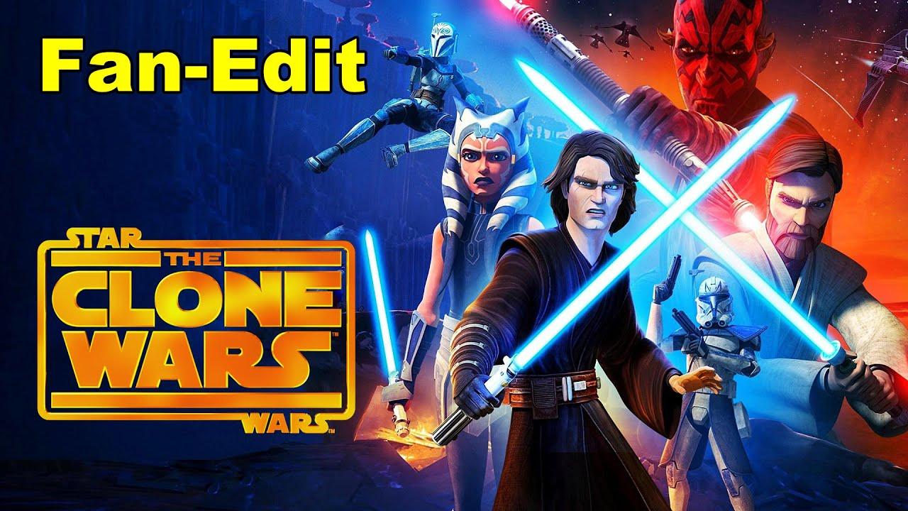 Star Wars Clone Wars Tribute Fan Edit Youtube