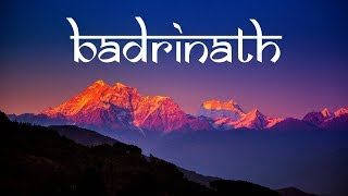 Badrinath- Incredible India | Travel Film | Himalayas