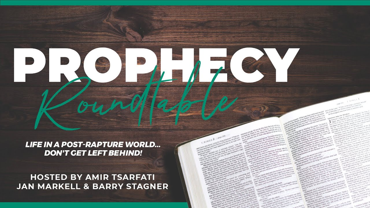 Prophecy Roundtable with Amir Tsarfati, Jan Markell and Barry Stagner: The World After The Rapture