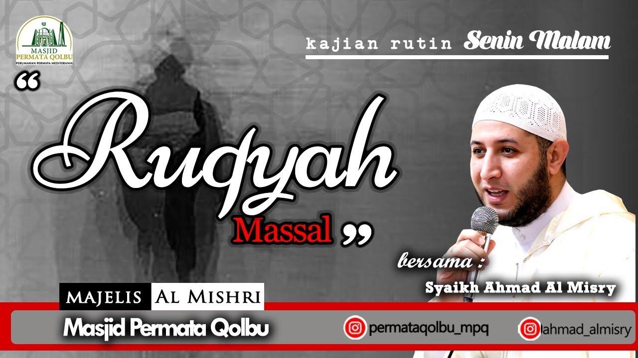RUQYAH MASSAL _ Syaikh Ahmad Al Misry