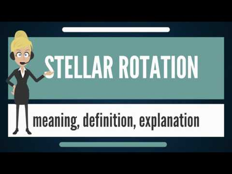 What is STELLAR ROTATION? What does STELLAR ROTATION mean? STELLAR ROTATION meaning & explanation