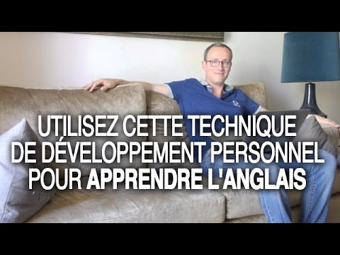 utilisez cette technique de d veloppement personnel pour apprendre l 39 anglais youtube. Black Bedroom Furniture Sets. Home Design Ideas