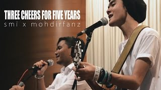 Syed Mir Iqbal x Mohd Irfan - Three Cheers For Five Years (cover)
