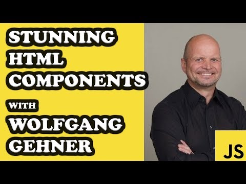 Easy HTML Components with JavaScript by Wolfgang Gehner | JavaScriptLA