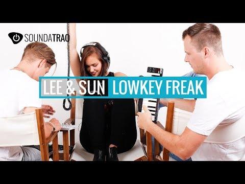 Lee & Sun - Lowkey Freak - STS26