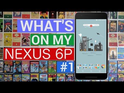 What's on My Nexus 6P | ADW Launcher 2 Beta