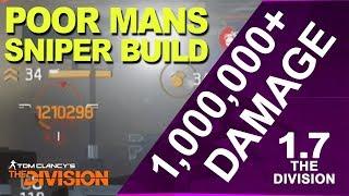 1,000,000+ DAMAGE sniper build || 1.7 || The Division